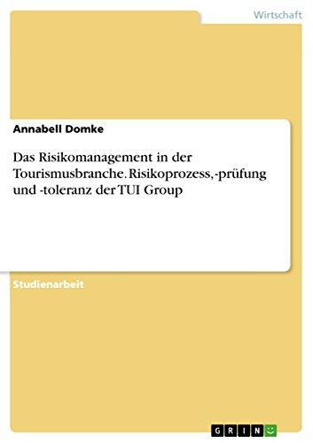 das-risikomanagement-in-der-tourismusbranche-risikoprozess-prufung-und-toleranz-der-tui-group
