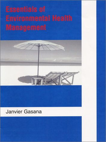 Essentials of Environmental Health Management 0970856040