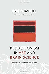 Reductionism in Art and Brain Science: Bridging the Two Cultures
