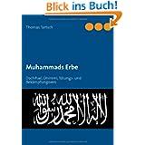 Muhammads Erbe: Dschihad, Dhimmi, Tötungs- und Bekämpfungsvers