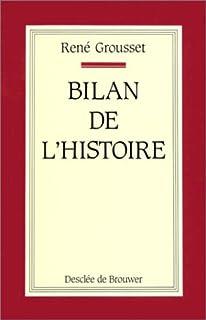 Bilan de l'Histoire, Grousset, René