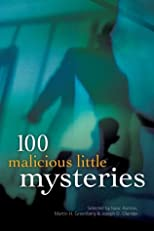 100 Malicious Little Mysteries (100 Stories S.)