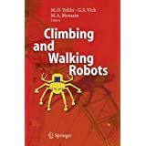 Climbing and Walking Robots: Proceedings of the 8th International Conference on Climbing and Walking Robots and the Support Technologies for Mobile Machines (CLAWAR 2005) ~ M Osman Tokhi
