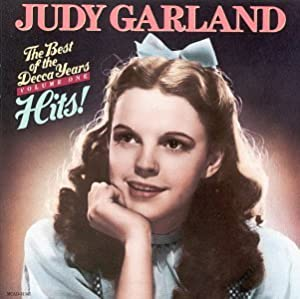 Amazon Com Judy Garland The Best Of The Decca Years Vol