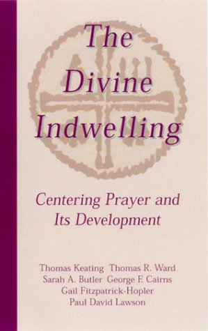 The Divine Indwelling (Mind Body Centering compare prices)