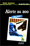 Alerte au zoo