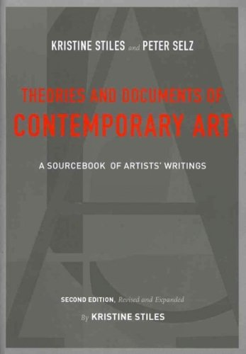 Theories and Documents of Contemporary Art: A Sourcebook of Artists\' Writings Theories and Document