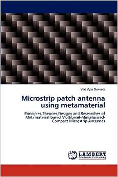 Microstrip patch antenna using metamaterial: Principles