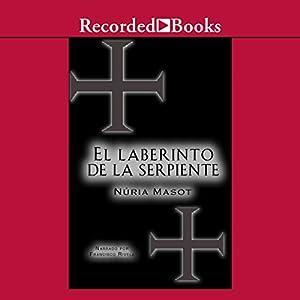 El Laberinto de la Serpiente [The Labyrinth of the Snake (Texto Completo)] Audiobook