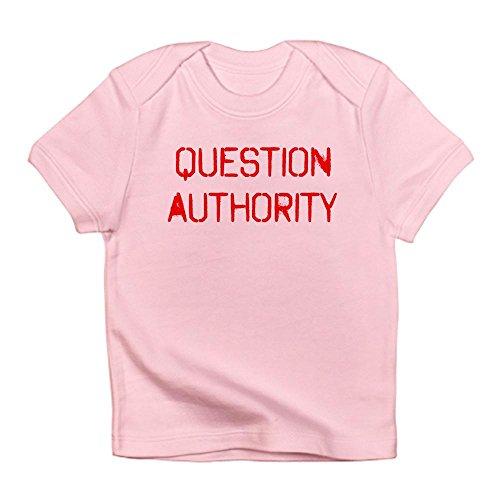 Cafepress Question Authority Infant T-Shirt - 18-24M Petal Pink