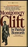 Montgomery Clift: A Biography (0553124552) by Bosworth, Patricia