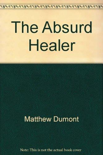 The Absurd Healer PDF