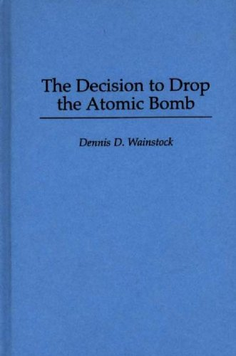 """deciding to drop the atomic bomb on The decision to drop the bomb  when a reluctant albert einstein wrote the letter to president roosevelt that set the american atomic bomb project in motion, he ruefully predicted to his colleagues: """"you realize, once the."""