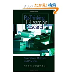 Re-Thinking E-Learning Research: Foundations, Methods, and Practices (Counterpoints: Studies in the Postmodern Theory of Education)