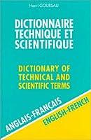 Dictionnaire Technique et Scientifique, 80 000 traductions (anglais/français)