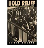 img - for [ Bold Relief: Institutional Politics and the Origins of Modern American Social Policy (Princeton Studies in American Politics: Historical, International, and Comparative P... (Paperback)) By Amenta, Edwin ( Author ) Paperback 2000 ] book / textbook / text book