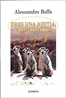 Eres Una Bestia, Viskovitz descarga pdf epub mobi fb2