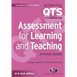 Assessment for Learning and Teaching in Primary Schools (Achieving QTS Series)by Mary Briggs