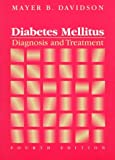 img - for Diabetes Mellitus: Diagnosis and Treatment book / textbook / text book