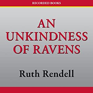 An Unkindness of Ravens: An Inspector Wexford Mystery | [Ruth Rendell]