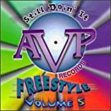 AVP Presents Freestyle Volume 5: Still Doin' It