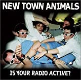 Is Your Radio Active New Town Animals