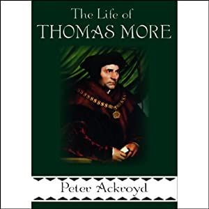 The Life of Thomas More Audiobook