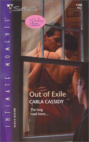Out of Exile (The Delaney Heirs) (Silhouette Intimate Moments 1149) (Intimate Moments, 1149), CARLA CASSIDY