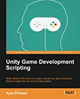 Unity Game Development Scripting Front Cover