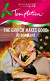 The Grinch Makes Good (Temptation) (0263814688) by Kent, Alison