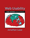 Jonathan Lazar Web Usability: A User-Centered Design Approach