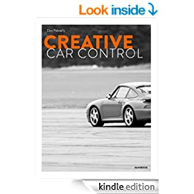 The Creative Car Control Handbook: Driving Right On the Edge