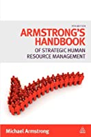 Armstrong's Handbook of Strategic Human Resource Management, 5th Edition Front Cover