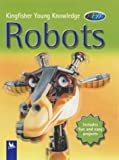 Robots (Kingfisher Young Knowledge)