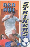 Red Hot (Strikers) (0233996958) by Ross, David