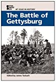img - for The Battle of Gettysburg (At Issue in History) book / textbook / text book