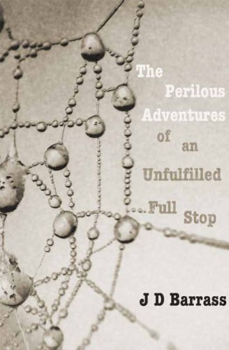 The Perilous Adventures of an Unfulfilled Full Stop (Full Stop Punctuation compare prices)