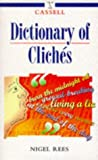 Cassell Dictionary of Cliches (0304346985) by Rees, Nigel