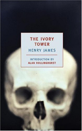 The Ivory Tower (New York Review Books Classics), HENRY JAMES