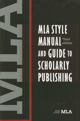 MLA Style Manual and Guide to Scholarly Publishing, 3rd...