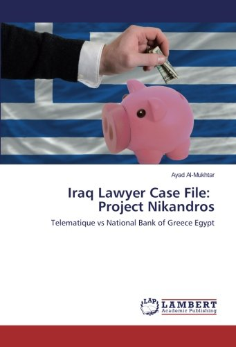 iraq-lawyer-case-file-project-nikandros-telematique-vs-national-bank-of-greece-egypt
