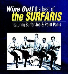 The Surfaris - Wipe Out! The Best of the Surfaris - Amazon.com Music