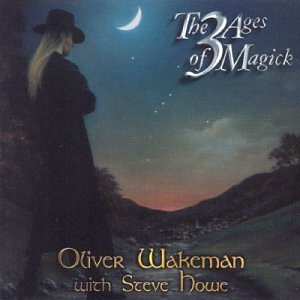 Oliver Wakeman - The 3 Ages Of Magick - Zortam Music