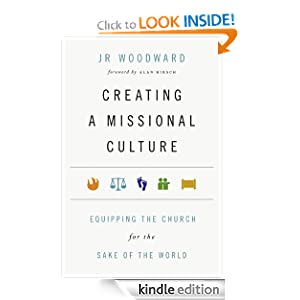 Book Review: Creating a Missional Culture - JR Woodward | danielim.com