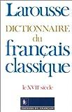 echange, troc Jean Dubois, René Lagane, Alain Lerond - Dictionnaire du français classique