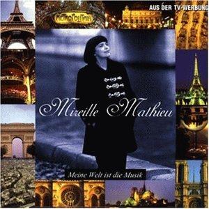 Mireille Mathieu - Meine Welt Ist die Musik - Zortam Music