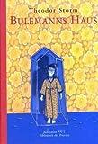 Bulemanns Haus: Kinderbuch
