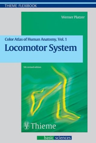 Color Atlas of Human Anatomy, Volume 1, Locomotor System (Flexibook)