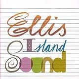 Ellis Island Sound von Ellis Island Sound