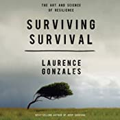 Surviving Survival | [Laurence Gonzales]